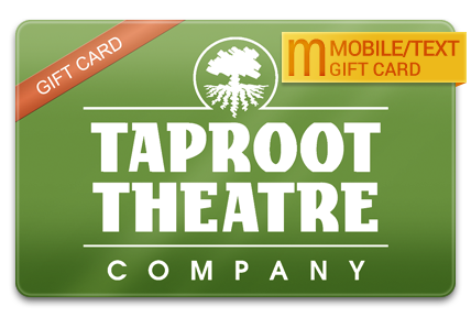 Taproot Theatre M-Gift Card